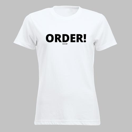 Order! Order! Order!